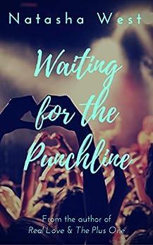 Waiting for the Punchline by [West, Natasha]