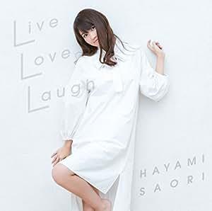 「Live Love Laugh」<通常盤>