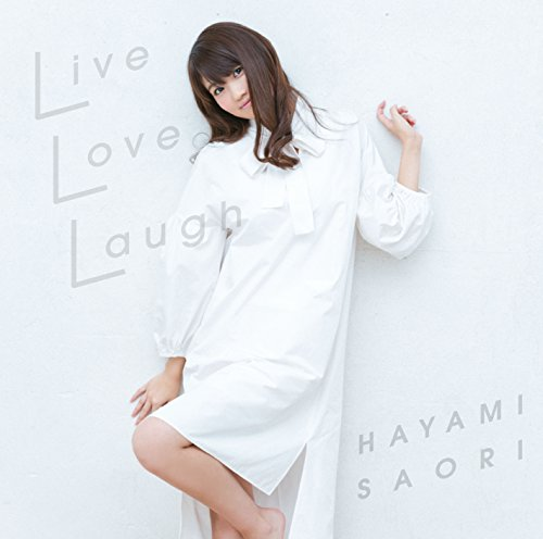 「Live Love Laugh」<通常盤>...