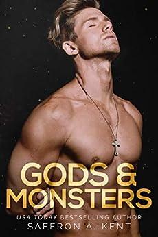 Gods & Monsters by [Kent, Saffron A ]
