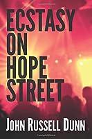 Ecstasy on Hope Street: A Christian Novel