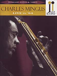 Jazz Icons: Charles Mingus Live in 64 [DVD] [Import]