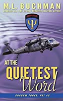 At the Quietest Word (Shadow Force: Psi)