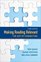 Making Reading Relevant: The Art of Connecting (3rd Edition)
