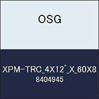 OSG エンドミル XPM-TRC_4X12゚_X_60X8 商品番号 8404945