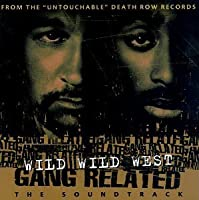 Wild Wild West Gang Related: The Soundtrack [Clean Version] by Daz Dillinger (1997-10-14)