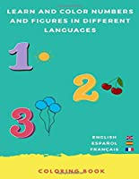 Numbers Coloring Book: in 3 Languages