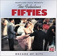 Fabulous Fifties 6: Decade of Hits
