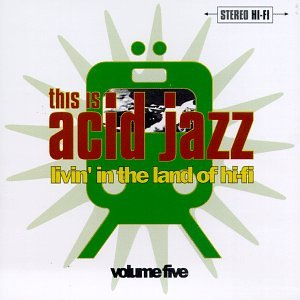 This Is Acid Jazz 5