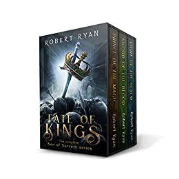 Fate of Kings: The Complete Son of Sorcery Trilogy by [Ryan, Robert]