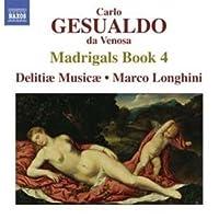 Madrigals Book 4 by CARLO GESUALDO (2012-06-26)