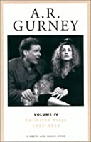 A. R. Gurney: Collected Plays 1992-1999 (A. R. Gurney Collected Plays)