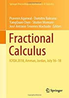 Fractional Calculus: ICFDA 2018, Amman, Jordan, July 16-18 (Springer Proceedings in Mathematics & Statistics)