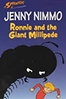 Ronnie And The Giant Millipede (Sprinters)