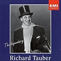 Legendary Richard Tauber by Richard Tauber (2004-01-01)