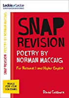 National 5/Higher English Revision: Poetry by Norman MacCaig: Revision Guide for the New 2019 Sqa English Exams (Leckie SNAP Revision)