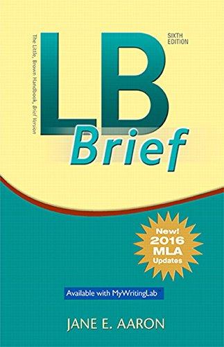 Download LB Brief  The Little Brown Handbook, Brief Version, MLA Update (6th Edition) 0134678737