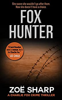 FOX HUNTER: Charlie Fox book 12: (Charlie Fox crime mystery thriller series) by [Sharp, Zoe]