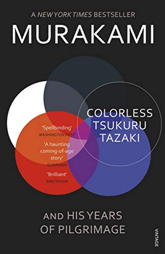 Colorless Tsukuru Tazaki and H...