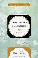 Inheritance From Mother: A Novel
