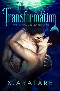 The Merman: Transformation: Book 1 by [Aratare, X.]
