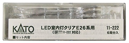 KATO N gauge LED indoor lights clear E26 series 6-car-into 11-222 railway model products