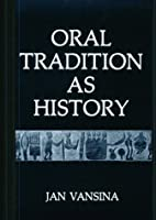 Oral Tradition As History