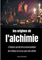 Les origines de l'alchimie
