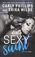 Dirty Sexy Saint (Dirty Sexy Series)