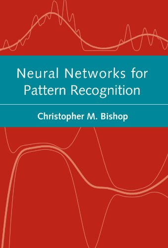 Download Neural Networks for Pattern Recognition (Advanced Texts in Econometrics (Paperback)) 0198538642