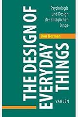 The Design of Everyday Things: Psychologie und Design der alltäglichen Dinge Board book