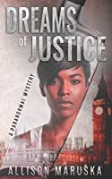 Dreams of Justice: A Paranormal Mystery