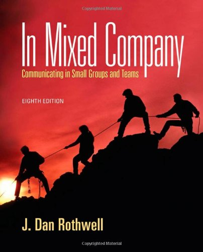 Download In Mixed Company: Communicating in Small Groups and Teams 1111346852