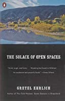 The Solace of Open Spaces by Gretel Ehrlich(1986-12-02)