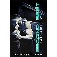 Second Best (Dark Falkon Book 2)