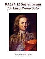 12 Sacred Songs for Easy Piano Solo