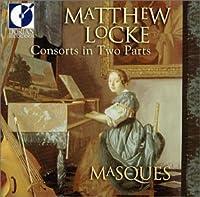 Matthew Locke:Consorts in Two