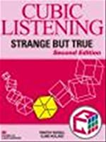 Cubic Listening: Strange But True 2nd Edition Student Book (リスニングの小箱10分間シリーズ)