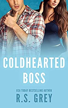Coldhearted Boss by [Grey, R.S.]