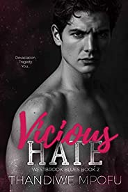 Vicious Hate (Westbrook Blues Book 2)