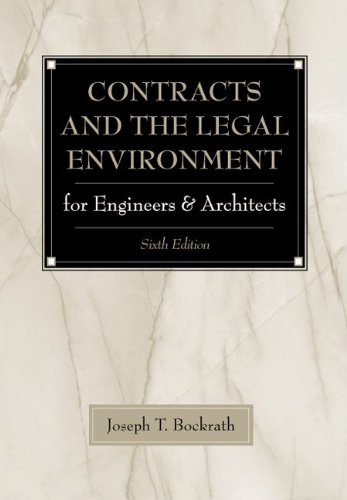 Download Contracts and the Legal Environment for Engineers and Architects (Mcgraw-Hill Series in Construction Engineering and Project Management) 007039363X