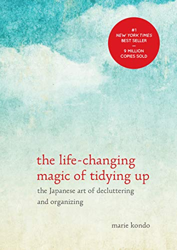 The Life-Changing Magic of Tidying Up: The Japanese Art of Decluttering and Organizing (The Life Changing Magic of Tidying Up) (English Edition)