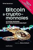 Bitcoin et cryptomonnaies: Le Guide pratique de l'investisseur débutant