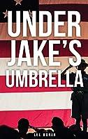 Under Jake's Umbrella