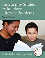 Instructing Students Who Have Literacy Problems (Myeducationlab)