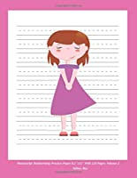 """Manuscript Handwriting Practice Paper 8.5""""x11"""" With 120 Pages: Volume 2"""