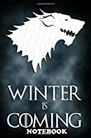 """Notebook: Stark House Game Of Thrones , Journal for Writing, College Ruled Size 6"""" x 9"""", 110 Pages"""