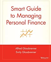 Smart Guide to Managing Personal Finance (The Smart Guides Series)