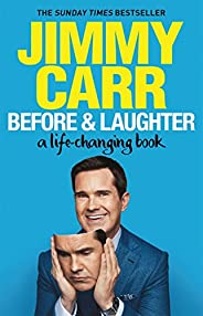 Before & Laughter: The funniest man in the UK's genuinely useful guide to