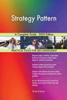 Strategy Pattern A Complete Guide - 2020 Edition